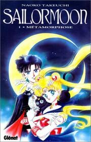 Naoko Takeuchi - Métamorphose - Sailor Moon T1 CV-028619-024796