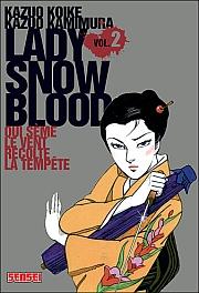 Kazuo Koike et Kazuo Kamimura - Lady Snowblood T2 - Qui sème le vent récolte la tempête CV-048512-047924